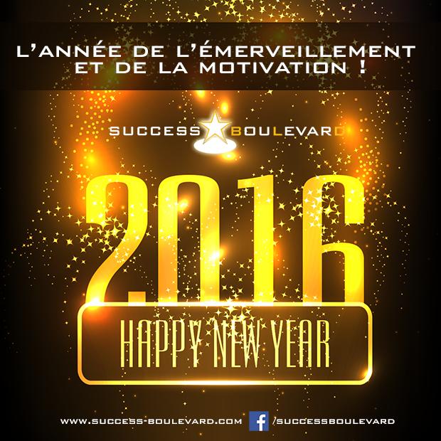 Success Boulevard, l'année de l'émerveillement et de la motivation